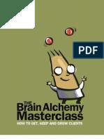 Brain Alchemy Master Class