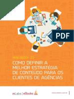 Como definir a elhor estrategia de conteudo para os clientes de agencias