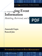 Amarnath Gupta, Ramesh Jain - Managing Event Information_ Modeling, Retrieval, and Applications  -Morgan & Claypool (2011).pdf