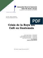 CRISIS DE LA ROYA DEL CAFÉ EN GUATEMALA.docx