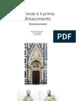 Firenze e il primo Rinascimento. Riconoscimenti