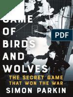Simon Parkin - A Game of Birds and Wolves-Hodder & Stoughton (2019)