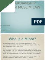 Guardianship under Muslim Law