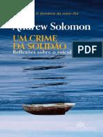 Um Crime da Solidao - Reflexoes Sobre o Suicidio - Andrew Solomon