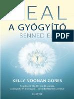 Kelly Noonan Gores HEAL – A GYÓGYÍTÓ BENNED ÉL