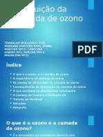 Destruição da Camada de ozono 1 (2).pptx