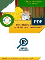 1º Workshop  SSO - Teoria e Prática em equipamentos de Segurança e Saúde Ocupacional - ON LINE