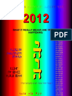 2012 What It Really Means and Why It is Happening. 3rd Edition.