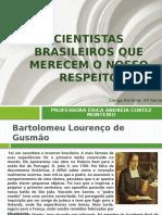 1.1 aula grandes cientistas brasileiros.pptx