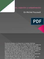 Notas sobre objetivación, sujeción y subjetivación