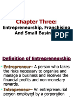Chapter 03 - Entrepreneurship, Franchising And Small Business