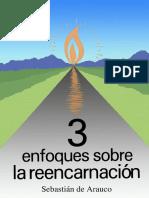 Arauco Sebastian De - Tres Enfoques Sobre La Reencarnacion