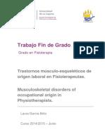 Trastornos musculo-esqueleticos de origen laboral en fisioterapeutas.
