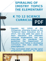 SPIRALING OF CHEMISTRY  TOPICS IN THE ELEMENTARY K TO 12 SCIENCE CURRICULUM.pptx