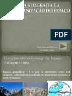 A GEOGRAFIA E A ORGANIZAÇÃO DO ESPAÇO