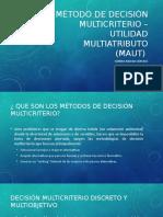 Método de decisión multicriterio – utilidad multiatributo (.pptx