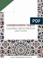 Understanding Taqleed by Shaykh Mufti Muhammad Sajaad