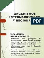 ORGANISMOS INTERNACIONALES Y REGIONALES.pptx