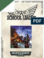 School League - Warhammer 40,000
