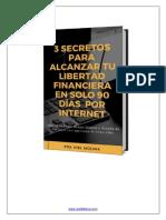3 Secretos para Alcanzar tu Libertad Financiera en solo 90 Días.pdf