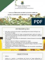 CIÊNCIA E BIOLOGIA NA EDUCAÇÃO DO CAMPO NO CEARÁ - APRESENTAÇÃO