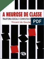 A neurose de classe - Vincent de Gaulejac