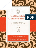 Coffee Shop Conversations by Dale and Jonalyn Fincher, Excerpt