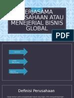 Kerjasama perusahaan atau menejerial bisnis global