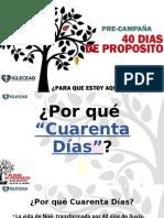 2019-08.24 40 Dias de Proposito - pre campaña.pptx