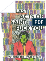 The Last Acts of Saint Fuck You by Bern Porter