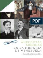 Daniel José Sánchez Silva - Anécdotas Médicas en La Historia de Venezuela