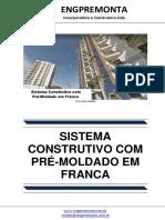 Sistema Construtivo Com Pré-Moldado Em Franca