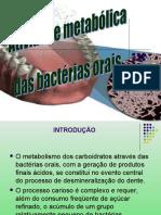 Atividade Met Bacterias Orais