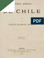 Diego Barras Arana - Historia Jeneral de Chile. Tomo XII.pdf