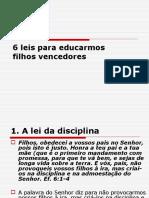 Consagração de Filhos 6 leis para educarmos filhos vencedores(2).ppt