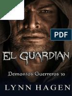 137 Lynn Hagen - Serie Demonios Guerreros - 10. El Guardian.pdf