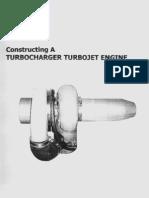 Constructing a Turbocharger Turbojet Engine