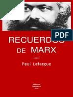 RECUERDOS DE MARX. PAUL LAFARGUE