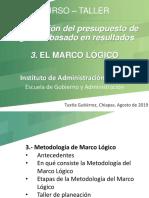 CURSO-TALLER Tema 3 EL MARCO LOGICO EN EL PROCESO DE PLANEACION Y PRESUPUESTACION