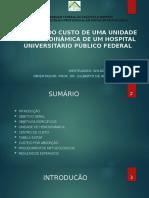 ANÁLISE DO CUSTO DE UMA UNIDADE DE HEMODINÂMICA DE UM HOSPITAL UNIVERSITÁRIO PÚBLICO FEDERAL