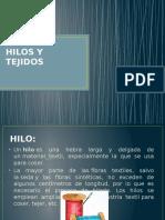 HILOS Y TEJIDOS.pptx