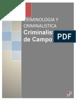 CRIMINALISTICA DE CAMPO. TRABAJO DE INVESTIGACION.docx