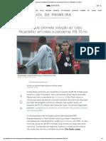 São Paulo promete solução ao 'caso Ricardinho' em meio a pandemia_ R$ 35 mi - 20_03_2020 - UOL Esporte