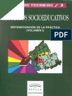 Proyectos Socioeducativos. Sistematización de la práctica Vol. 1