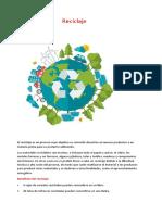 El reciclaje es un proceso cuyo objetivo es convertir desechos en nuevos productos o en materia prima para su posterior utilización