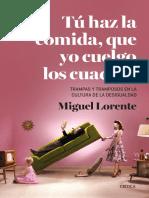 Tú has la comida que yo cuelgo los cuadros (primer capítulo) - Miguel Lorente.pdf