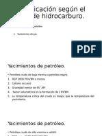 Clasificación según el tipo de hidrocarburo y empuje