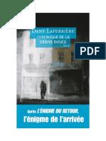 Dany Laferriere - Chronique de la derive douce - 1994