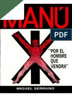 78341756 Miguel Serrano MANU Por El Hombre Que Vendra