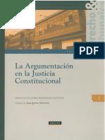(Derecho & Tribunales 1) Francisco Javier Ezquiaga Ganuzas - La argumentación en la justicia constitucional-Grijley (2013)